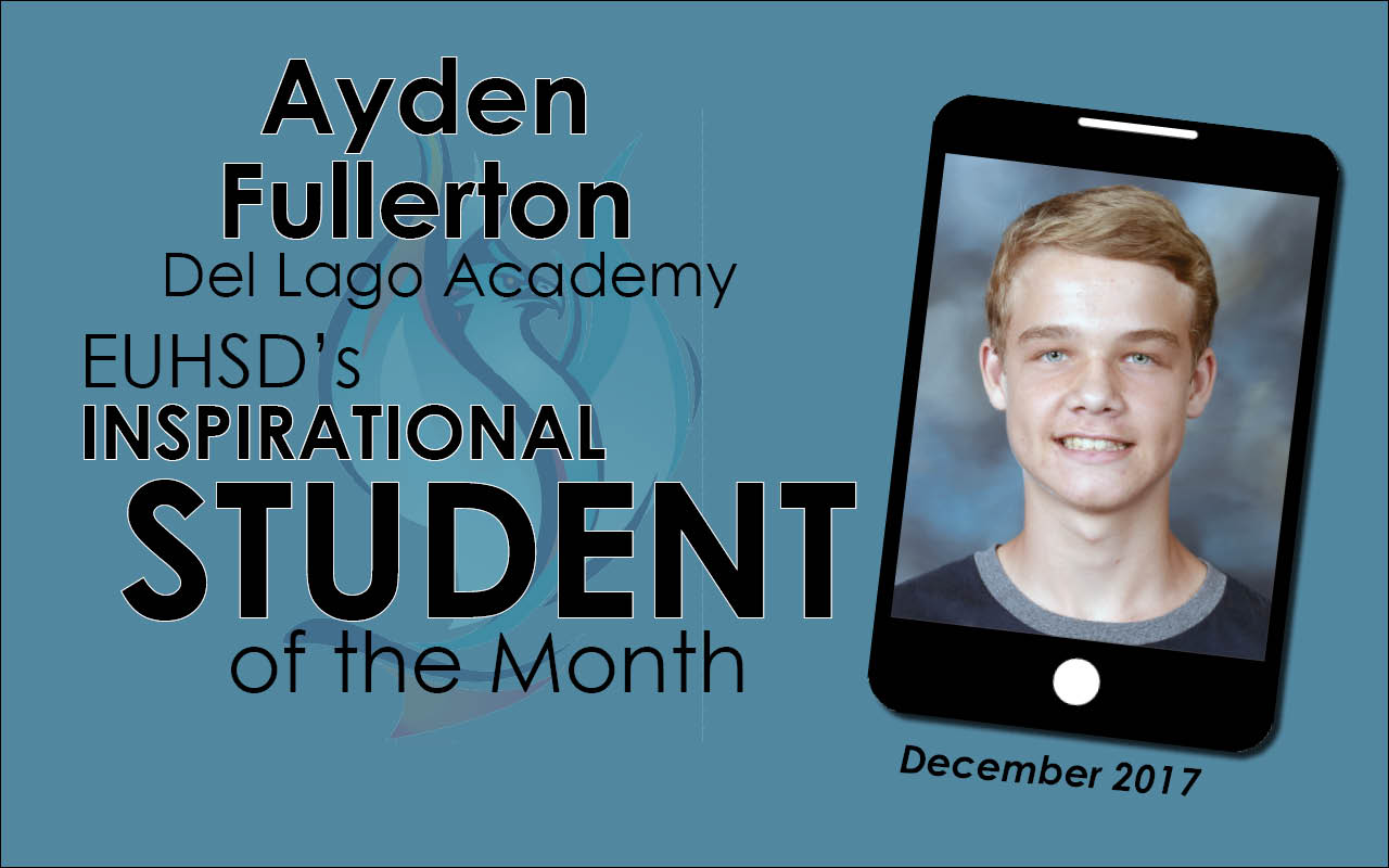 EUHSD's Inspirational Student of the Month: Ayden Fullerton