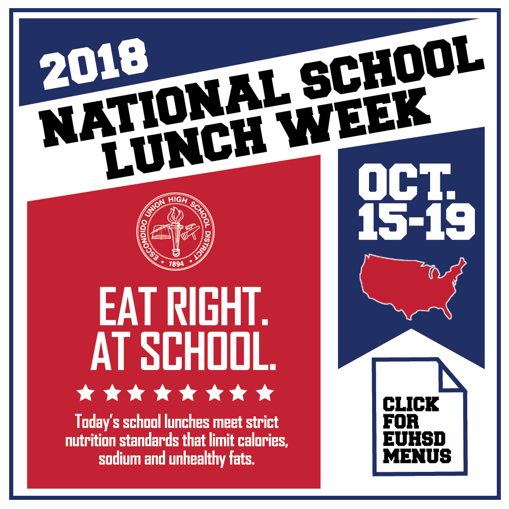 National School Lunch Week – Oct. 15-19, 2018