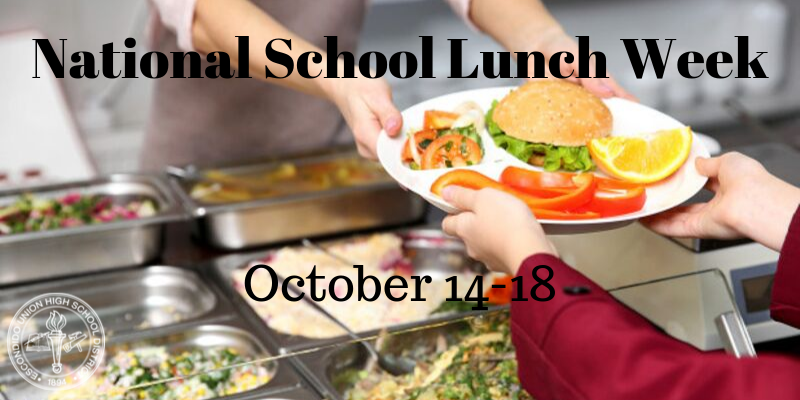 National School Lunch Week – October 14-18