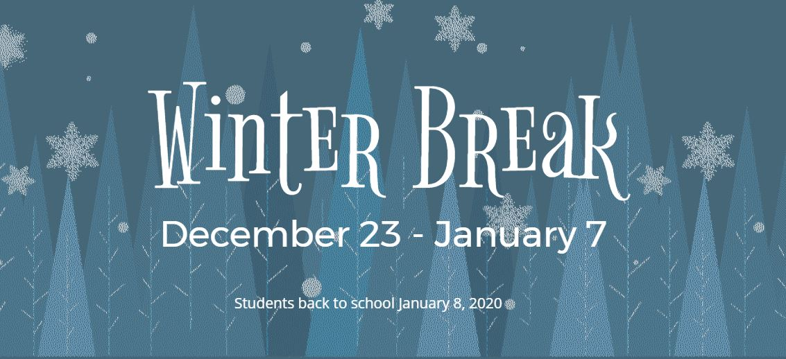 Winter Break 2019-20